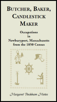 Butcher, Baker, Candlestick Maker; Occupations in Newburyport, Massachusetts from the 1850 Census