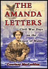 The Amanda Letters: Civil War Days on the Coast of Maine