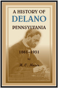 A History of Delano, Pennsylvania