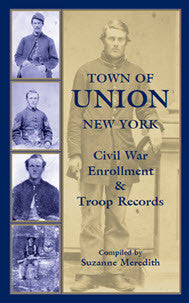 Town of Union New York: Civil War Enrollment & Troop Records