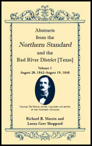 Abstracts from the Northern Standard and The Red River District [Texas]: August 20, 1842 - August 19, 1848