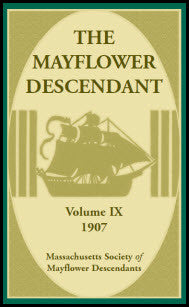 The Mayflower Descendant, Volume 9, 1907