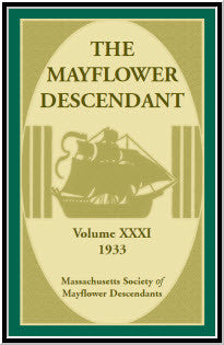 The Mayflower Descendant, Volume 31, 1933