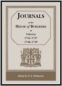 Journals of the House of Burgesses of Virginia, 1742-1747, 1748-1749