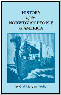 History of the Norwegian People in North America