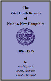 The Vital Birth Records of Nashua, New Hampshire, 1887-1935