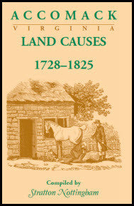 Accomack (Virginia) Land Causes, 1728-1825