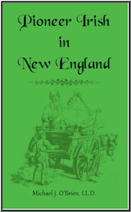 Pioneer Irish in New England