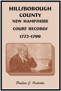 Hillsborough County, New Hampshire, Court Records, 1772 - 1799