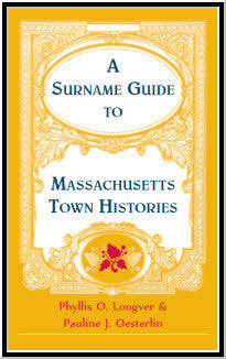 Surname Guide to Massachusetts Town Histories
