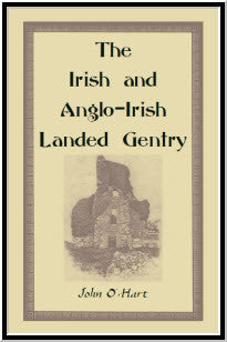 The Irish And Anglo-Irish Landed Gentry, When Cromwell Came to Ireland; or, A Supplement to Irish Pedigrees