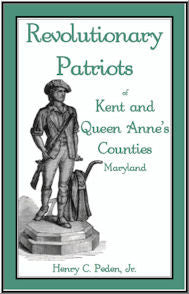 Revolutionary Patriots of Kent and Queen Anne's Counties