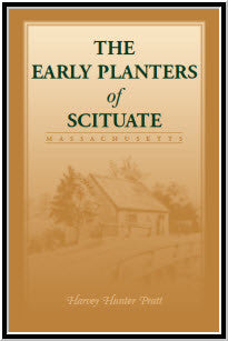 Early Planters of Scituate [Massachusetts]