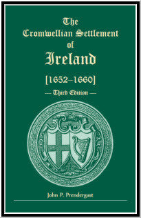 The Cromwellian Settlement of Ireland [1652-1660], Third Edition