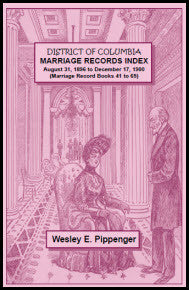 District of Columbia Marriage Records Index, August 31, 1896 to December 17, 1900 (Marriage Record Books 41 to 65)