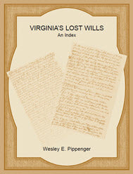 Virginia's Lost Wills: An Index