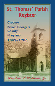 St. Thomas' Parish Register, Croome, Prince George's County, Maryland, 1849-1906