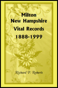 Milton, New Hampshire, Vital Records, 1888-1999