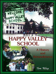 Happy Valley School: A History and Remembrance