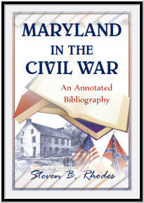 Maryland in the Civil War: An Annotated Bibliography