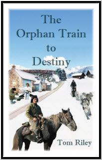 The Orphan Train to Destiny