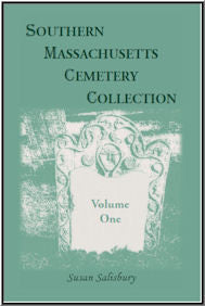 Southern Massachusetts Cemetery Collection, Volume 1