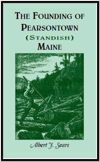 The Founding of Pearsontown (Standish), Maine