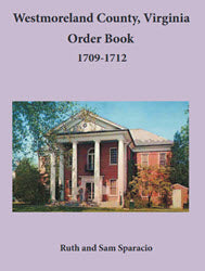 Westmoreland County, Virginia Order Book: 1709-1712