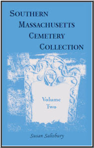 Southern Massachusetts Cemetery Collection: Volume 2