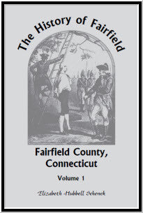 The History of Fairfield, Fairfield County, Connecticut: From the Settlement of the Town in 1639 to 1818