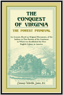 The Conquest of Virginia, the Forest Primeval