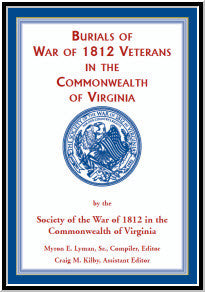 Burials of War of 1812: Veterans in the Commonwealth of Virginia