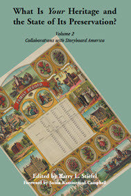 What is Your Heritage and the State of its Preservation?: Volume 2, Collaborations with Storyboard America