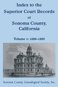 Index to the Superior Court Records of Sonoma County, California, 1880-1889