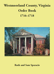 Westmoreland County, Virginia Order Book, 1716–1718