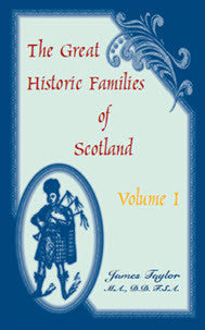 The Great Historic Families of Scotland, Volume 1