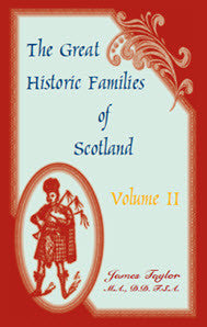 The Great Historic Families of Scotland, Volume 2