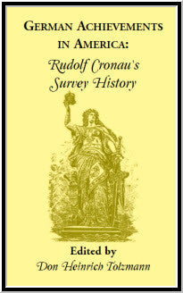 German Achievements in America: Rudolf Cronau's Survey History