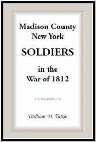 Madison County, New York Soldiers in the War of 1812