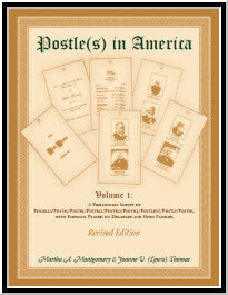 Postle(s) In America, Volume 1: A prelininary survey of Possels/Postal/ Postel/ Poostell/ Postels/ Postill/ Postle(s)/ Postly/ Postol, with emphasis placed on Delaware & Ohio Families. Revised Edition