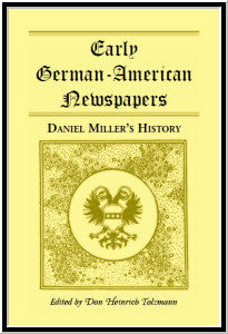Early German-American Newspapers: Daniel Miller's History