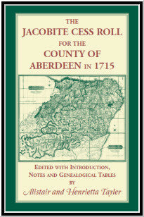 The Jacobite Cess Roll for the County of Aberdeen in 1715