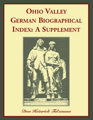 Ohio Valley German Biographical Index: A Supplement