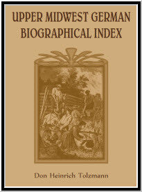 Upper Midwest German Biographical Index