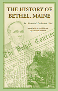 The History of Bethel, Maine