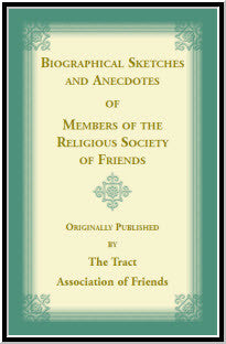 Biographical Sletches and Anecdotes of Members of the Reglious Society of Friends