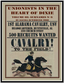 Unionists in the Heart of Dixie: 1st Alabama Cavalry, USV, Volume III