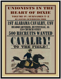 Unionists in the Heart of Dixie: 1st Alabama Cavalry, USV, Volume IV