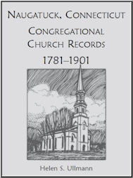 Naugatuck, Conneticut Congregational Church Records, 1781-1901