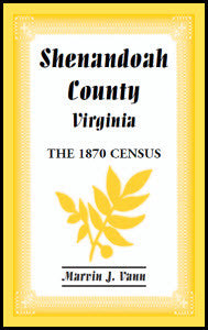 Shenandoah County, Virginia: The 1870 Census
